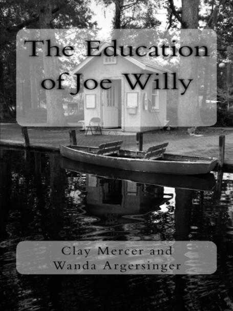 The Education of Joe Willy